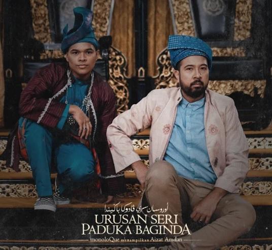Photo of MonoloQue & Aizat Lancar Lagu Urusan Seri Paduka Baginda
