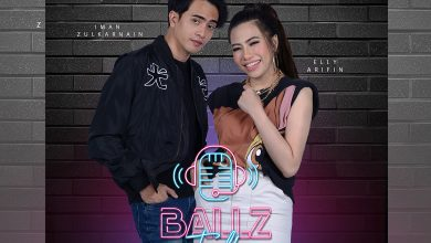 Photo of Ballz Talk Program Bual Bicara 'Up Close & Personal' Selebriti Tanah Air